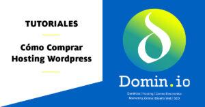 Cómo comprar Hosting Wordpress