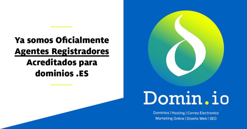 Ya somos Oficialmente Agentes Registradores Acreditados para dominios .ES